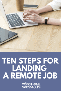 Steps For Landing a Work-From-Home Job
