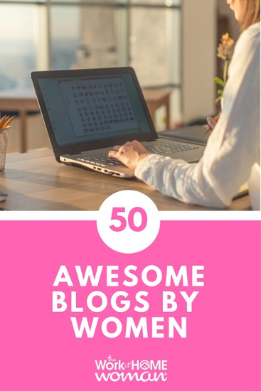50 Awesome Blogs by Women - 2013 Edition