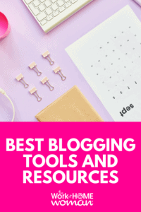 The Best Blogging Tools and Resources For Profit Generating Blogs