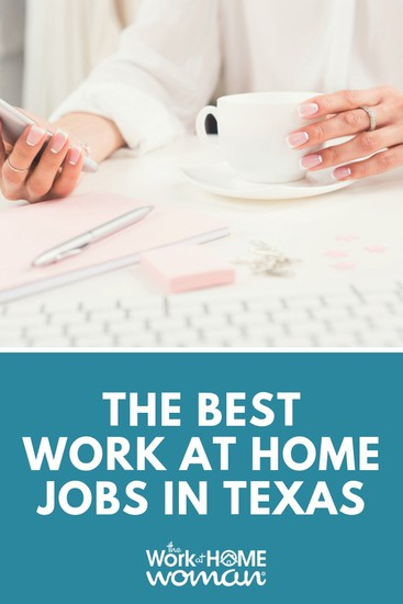 The Best Work From Home Jobs in Texas