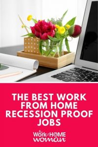 https://www.theworkathomewoman.com/wp-content/uploads/The-Best-Work-From-Home-Recession-Proof-Jobs-2-200x300.jpg