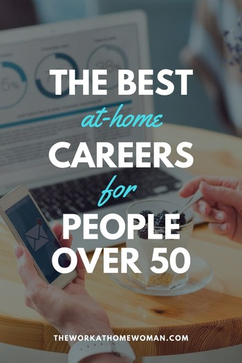 The Best Work-at-Home Careers for People Over 50
