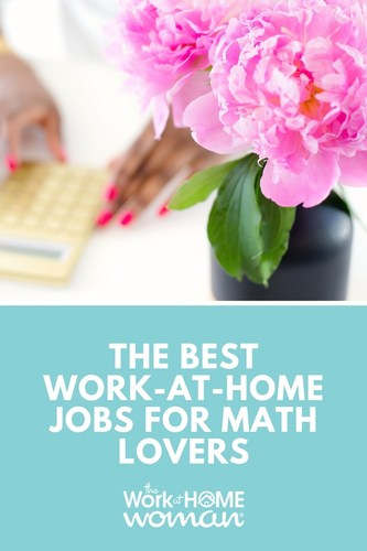 Do you geek out over numbers and have a passion for mathematical equations and crunching figures? If so, here are eight different work-at-home jobs for math lovers and respective companies that hire for these remote positions. #math #jobs #workfromhome #jobsearch #numbers #careers via @TheWorkatHomeWoman
