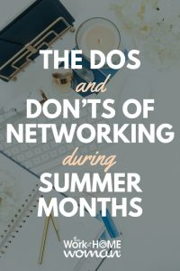 The Dos and Don'ts of Networking During Summer Months
