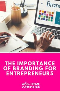 The Importance of Branding for Entrepreneurs