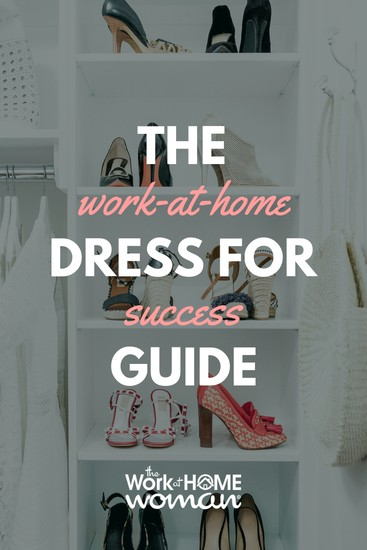 The Work-From-Home Dress For Success Guide