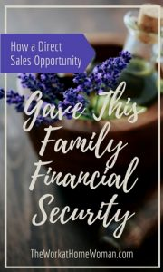 How a Direct Sales Opportunity Gave This Family Financial Security