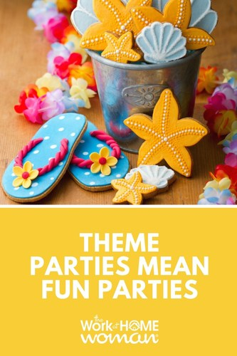 Theme Parties Mean Fun Parties