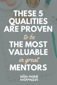 These 5 Qualities Are Proven to be the Most Valuable in Great Mentors