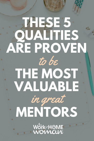 These 5 Qualities Are Proven to be the Most Valuable in Business Mentors