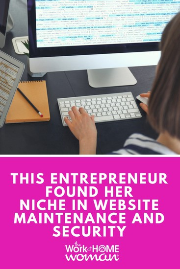 This Entrepreneur Found Her Niche in Website Maintenance and Security - Interview with Renee Shupe