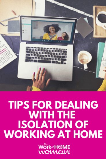 Working from home has one big drawback, social isolation. If you struggle with loneliness, check out these simple tips to liven up your workday. #workathome #workfromhome #isolation #social  via @TheWorkatHomeWoman