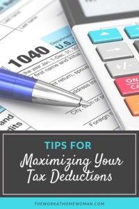 Tips for Maximizing Your Tax Deductions