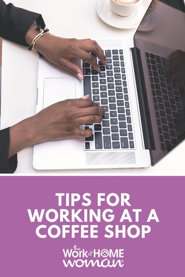 Do you need to work on the run? Are you craving social interaction? Whatever the case is for working from a coffee shop, here are some simple tips to make it productive. #work #coffeeshop #telecommuting  via @TheWorkatHomeWoman