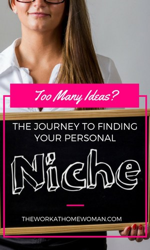 Too Many Ideas? The Journey to Finding Your Personal Niche