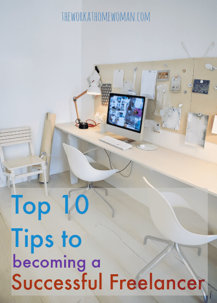 Top 10 Tips for Becoming a Successful Freelancer