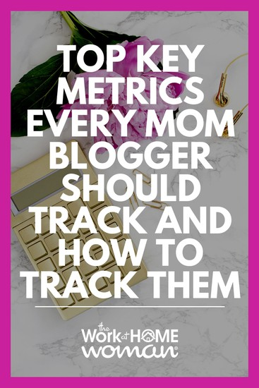 Top Key Metrics Every Mom Blogger Should Track and How to Track Them