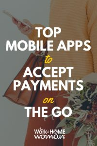 Top Mobile Apps to Accept Payments on the Go