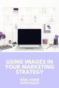 Using Images in Your Marketing Strategy