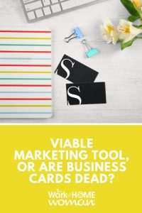Viable Marketing Tool, or Are Business Cards Dead?