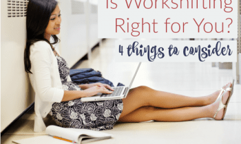 Want To Know If Workshifting Is Right For You Ask Yourself These Four Questions