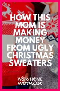 How This Mom is Making Money From Ugly Christmas Sweaters
