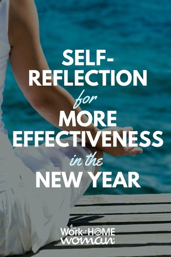 Self-Reflection for More Effectiveness in the New Year