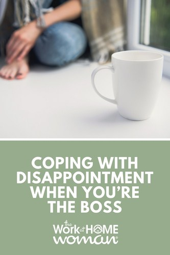 Coping with Disappointment When You're the Boss