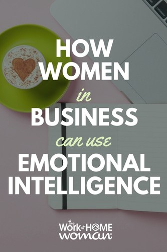 How Women In Business Can Use Emotional Intelligence