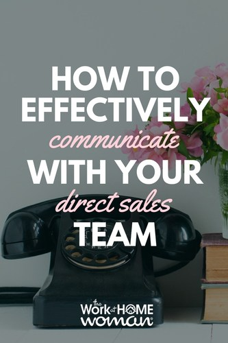 How to Effectively Communicate with Your Direct Sales Team