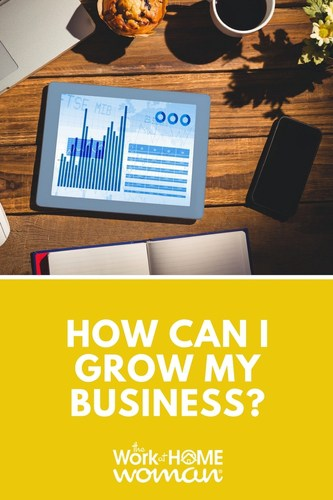 How Can I Grow My Business?