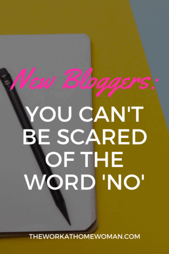 New Bloggers You Can't Be Scared of the Word No