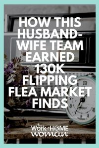 How This Husband-Wife Team Earned 130K Flipping Flea Market Finds