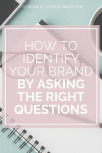 How to Identify Your Brand By Asking the Right Questions
