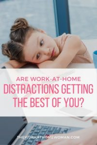 Are Work-at-Home Distractions Getting the Best of You?