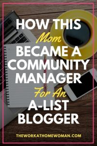 How This Mom Became a Community Manager for an A-List Blogger