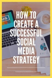 How to Create a Successful Social Media Strategy
