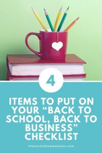 """4 Items to Put on Your """"Back to School, Back to Business"""" Checklist"""