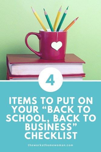 "4 Items to Put on Your ""Back to School, Back to Business"" Checklist"