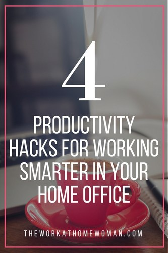 4 Productivity Hacks for Working Smarter in Your Home Office