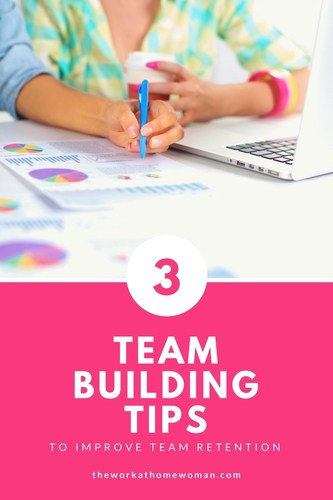 3 Team Building Tips To Improve Team Retention