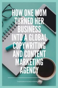 How One Mom Turned Her Business into a Global Copywriting and Content Marketing Agency