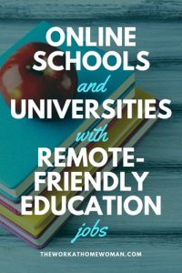 Online Schools and Universities with Remote-Friendly Education Jobs