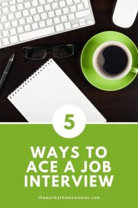 Five Ways to Ace A Job Interview