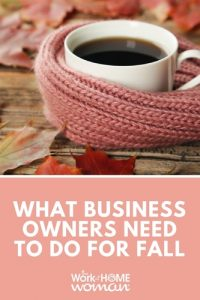 What Business Owners Need to Do for Fall