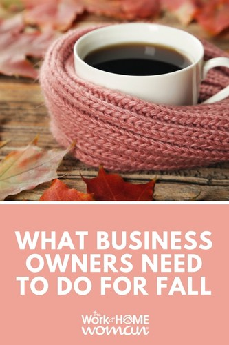 Fall Business Tasks: What Business Owners Need to Do Before the Year Ends #business #entrepreneur