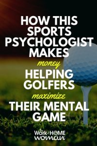 How this Sports Psychologist Makes Money Helping Golfers Maximize Their Mental Game