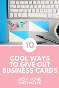 10 Cool Ways to Give Out Business Cards
