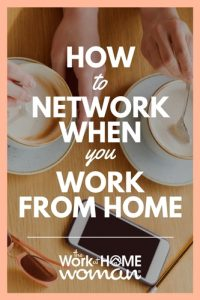 How to Network When You Work From Home