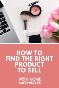 How to Find the Right Product to Sell